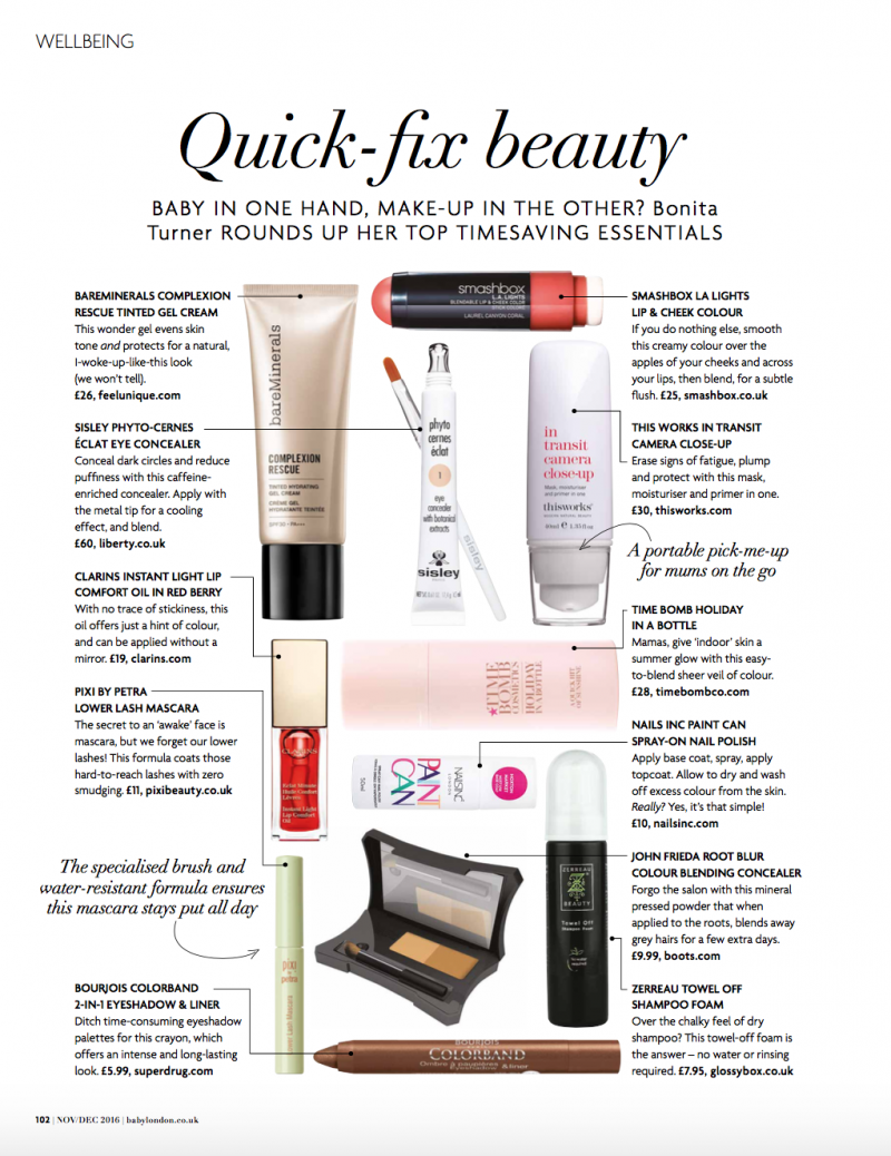 BABY LONDON MAGAZINE, NOVEMBER DECEMBER ISSUE, BEAUTY EDIT PAGE, QUICK FIX BEAUTY FOR MUSM, BONIT TURNER, MY WORK, AS SEEN IN, NEW WORK, FREELANCE SHOPPING EDITOR, FREELANCE,